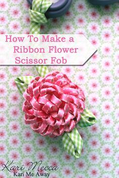 how to make flowers out of ribbon without sewing