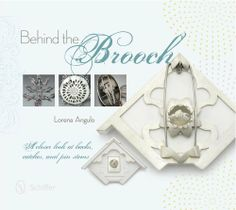 Behind the Brooch: A Closer Look at Backs, Catches, and Pin Stems, http://www.amazon.ca/dp/0764345591/ref=cm_sw_r_pi_awdl_bG-Dtb1CR23VV