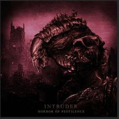 brutalgera: Horror Of Pestilence - Intruder (2015), Deathcore ...