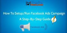 Step by step tutorial guide for setting up facebook ads campaign with precautions and important secret tricks must follow for successful fb advertising.