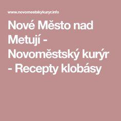 Nové Město nad Metují - Novoměstský kurýr - Recepty klobásy
