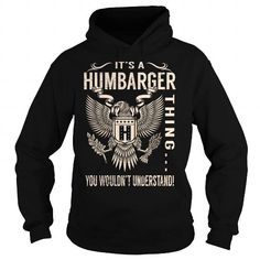 Its a HUMBARGER Thing You Wouldnt Understand - Last Name, Surname T-Shirt (Eagle) #jobs #tshirts #HUMBARGER #gift #ideas #Popular #Everything #Videos #Shop #Animals #pets #Architecture #Art #Cars #motorcycles #Celebrities #DIY #crafts #Design #Education #Entertainment #Food #drink #Gardening #Geek #Hair #beauty #Health #fitness #History #Holidays #events #Home decor #Humor #Illustrations #posters #Kids #parenting #Men #Outdoors #Photography #Products #Quotes #Science #nature #Sports #Tattoos…