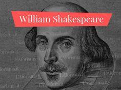 William Shakespeare (Stratford-on-Avon 1564-1616) è senza dubbio uno dei drammaturghi più grandi, ammirati e rappresentati di tutti i tempi per l'universalità dei temi e il linguaggio straord…