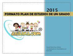 2015  Claudia Patricia Parra Arboleda  claudiapp@gmail.com Claudia@jaibana.com  05/01/2015  FORMATO PLAN DE ESTUDIOS DE UN GRA...