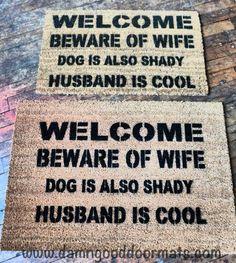 beware-of-wife-dog shady husband cool rude funny censored doormat