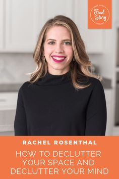 How to Declutter Your Space and Declutter Your Mind with Rachel Rosenthal Feeling Stressed, How Are You Feeling, Healthy Food Habits, Declutter Your Mind, Psychological Effects, Positive Body Image, Make Good Choices, Mindful Eating, Holistic Nutrition