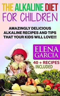 The Alkaline Diet for Children: Amazingly Delicious Alkaline Recipes and Tips That Your Kids Will Love! (Alkaline Cookbook, Alkaline Diet, Alkaline Recipes Book 2) by Elena Garcia, http://www.amazon.com/dp/B00MQ8YVZO/ref=cm_sw_r_pi_dp_QyB9tb0903WDR – More at http://www.GlobeTransformer.org