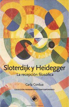 Carla Cordua | Sloterdijk y Heidegger: La recepción filosófica (2008)