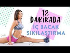 12 Dakikada İç Bacak Sıkılaştırma - YouTube