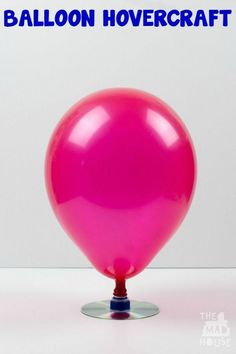 Make a balloon hovercraft. This simple kids craft will help explain air pressure and provide hours of fun.  We loved this simple science experiment.