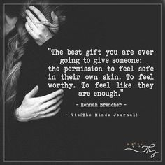 The best gift you are ever going to give someone - http://themindsjournal.com/the-best-gift-you-are-ever-going-to-give-someone/