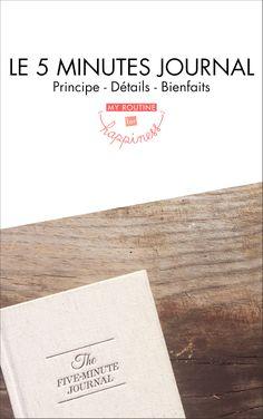 """Découvrez le """"5 Minutes Journal"""" : principe, détails et bienfaits !"""
