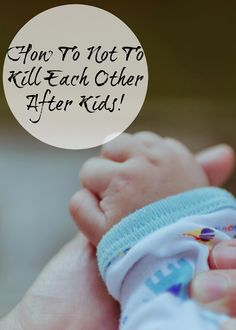 Having children cab be hard on relationships so here is a funny look at seven ideas to help you not kill your other half when you are so exhausted from lack of sleep!