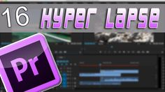 Me ha gustado este vídeo en YouTube: Hyper lapse | Cap: 16 | Curso Adobe Premiere Pro CC