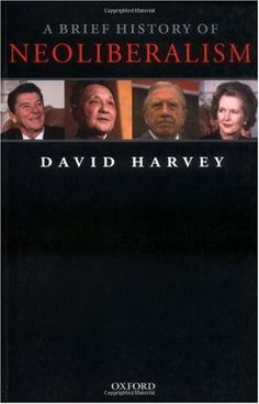 Neoliberalism-the doctrine that market exchange is an ethic in itself, capable of acting as a guide for all human action-has become dominant in both thought and practice throughout much of the world since 1970.  David Harvey here tells the political-economic story of where neoliberalization came from and how it proliferated on the world stage. Through critical engagement with this history, he constructs a framework, not only for analyzing the political and economic dangers that now surround…