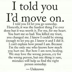 I told you I'd move on.
