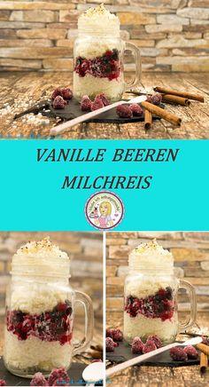 Beeren Vanille Milchreis im Glas- einfaches Soulfood