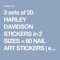3 sets of 20 HARLEY DAVIDSON STICKERS in 2 SIZES = 60 NAIL ART STICKERS | eBay