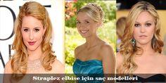 cool Straplez elbise için saç modelleri tavsiyelerim