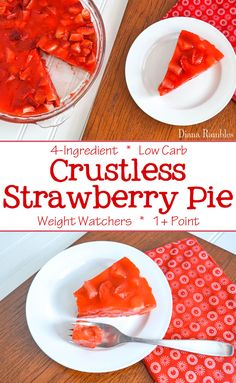 Low Carb Crustless Strawberry Pie Recipe - Looking for a delicious low carb dessert recipe? Check out this Crustless Strawberry Pie that is made with 4 simple sugar-free ingredients. It's 1+ point on Weight Watchers. #lowcarb #WW #1point #strawberry #pie