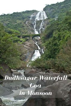 Dudhsagar Waterfall Goa in Monsoon