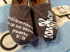 Proverbs 3128 Scripture Custom TOMS Shoes by UniquelySouledDesign, $94.00