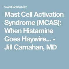 Mast Cell Activation Syndrome (MCAS): When Histamine Goes Haywire. Mast cells are present in most tissues throughout the human body, . Endometriosis Awareness, Fibromyalgia, Mast Cell Activation Syndrome, Autoimmune Disease, Food Allergies, Disorders, Health And Wellness, Activities, Celiac