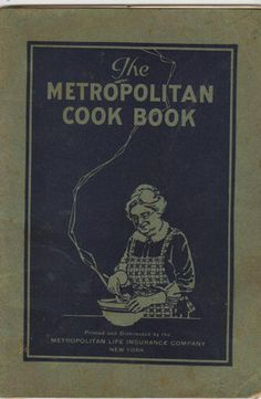 "Antique Cookbook ""The Metropolitan Cookbook"" 1924"