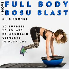 There is nothing I love more than a good total body workout- especially when they're focused on using one piece of equipment. Bosu balls are an amazing way