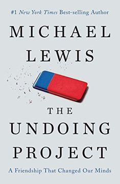 The Undoing Project: A Friendship That Changed Our Minds ... https://smile.amazon.com/dp/0393254593/ref=cm_sw_r_pi_awdb_x_rWGrybMZDH3YR