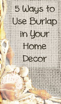 5 Ways to Use Burlap in Your Home Decor.oh yeas.love that burlap! Burlap Projects, Burlap Crafts, Crafty Projects, Fabric Crafts, Diy Crafts, Ribbon Crafts, Coastal Decor, Diy Home Decor, Burlap Lace