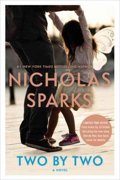 TWO BY TWO by Nicholas Sparks -- Publish Date: 10/04/16 -- At 32, Russell Green has it all: a stunning wife, a lovable six year-old daughter, a successful career as an advertising executive and an expansive home in Raleigh. But underneath the shiny surface of this perfect existence, fault lines are beginning to appear...and no one is more surprised than Russ when he finds every aspect of the life he took for granted turned upside down.