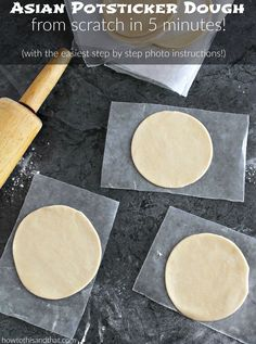 Homemade Asian Potsticker dumpling dough!  SO easy and delicious.  Skip the take out and make this recipe.