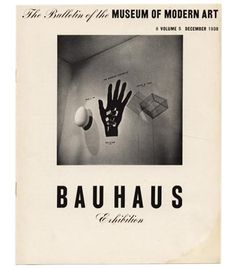 BAUHAUS EXHIBITION, The Bulletin of the Museum of Modern Art.