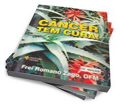 Câncer Tem Cura - Manual Que Ensina A Tratar Do Câncer :: CAPIVARA