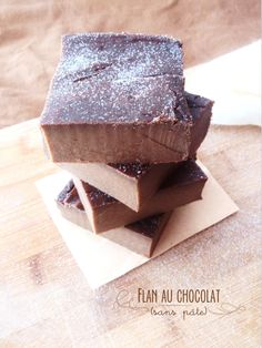 Flan au chocolat sans pâte (+ mise à l'honneur spéciale)