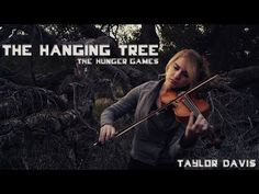 """▶ The Hanging Tree (From """"The Hunger Games"""") - Violin - Taylor Davis - YouTube"""