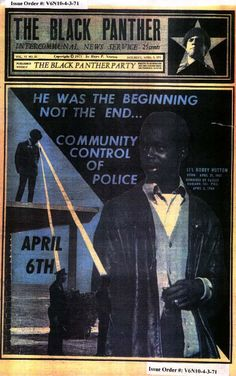 """The Black Panther (April 3, 1971)  """"He was the beginning, not the end..."""" """"Community control of police."""""""