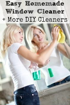 Easy Homemade Window Cleaner & More DIY Cleaners