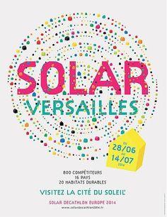 Compétition internationale Solar Decathlon Europe. Du 28 juin au 14 juillet 2014 à Versailles.