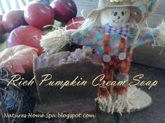 SOAP RECIPE for Rich Pumpkin Cream homemade soap compliments of Natures Home Spa. Real pumpkin puree, goats milk, and honey soap.