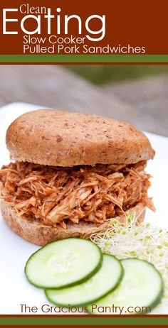 Clean Eating Slow Cooker Pulled Pork Sandwiches.  This was my first clean eating recipe to try, It was ok, sort of bland, I would definitely omit the cinnamon, personally, because I don't like cinnamon very much, I would try her recipe for the barbecue sauce with it next time.