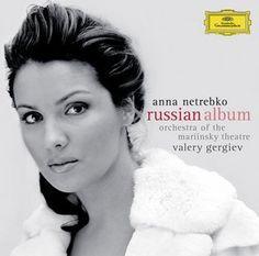 ANNA NETREBKO Russian Album - Deutsche Grammophon