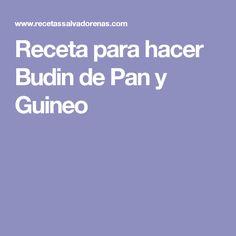 Receta para hacer Budin de Pan y Guineo