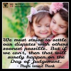 Settle disputes! Islamic quote by Mufti Ismail Menk.