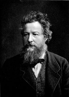 "William Morris, english textile designer. Born March 1834, died October 1896. Quote- ""Have nothing in your house that you do not know to be useful, or believe to be beautiful."""