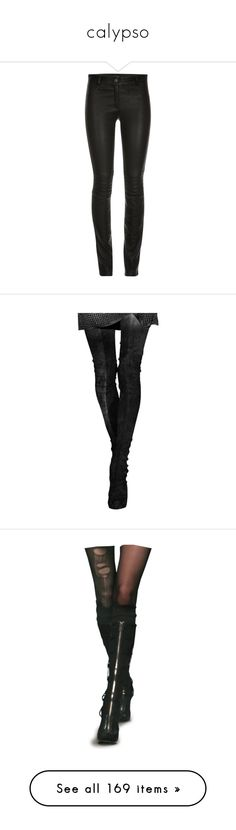 """""""calypso"""" by hogwartsdragoness ❤ liked on Polyvore featuring pants, jeans, bottoms, black, stretch pants, leather zipper pants, real leather pants, leather pants, stretch-leather pants and legs"""