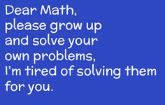 we all hate......maths..!!