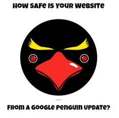How Safe Is Your Website's Rank from a Google Penguin Update? #SEO #ContentMarketing
