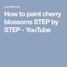 How to paint cherry blossoms STEP by STEP - YouTube